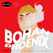 NEXT LEVEL Chapter 4 :Bohan Phoenix