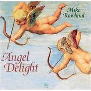 Mike Rowland《Angel Delight》 - yz - lyznc