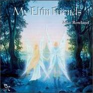 Mike Rowland《My Elfin Friends》 - yy - yznc