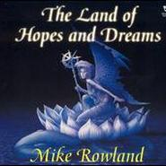 Mike Rowland《Land of Hopes and Dreams》 - yy - yznc