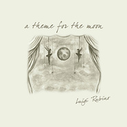 Luigi Rubino《A Theme For The Moon》 - yy - yznc