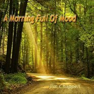 Jim Chappell《A Morning Full of Mood》 - yy - yznc
