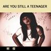 你还是青少年吗?
