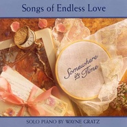 Wayne Gratz《Somewhere in Time: Songs of Endless Love》 - yy - yznc