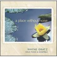 Wayne Gratz《A Place Without Noise》 - yy - yznc