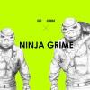 Ninja Grime (ft.辛巴)