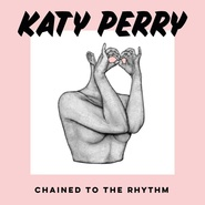 Chained To The Rhythm (Remixes)