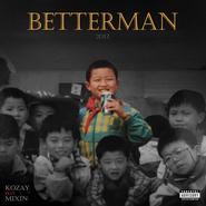 Better Man 2017