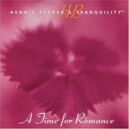 Tranquility : A Time for Romance
