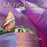 Offrandes - Best of 2008-2015
