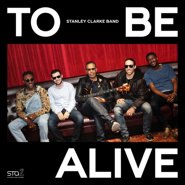 To Be Alive (Feat. Chris Clarke) (Live)