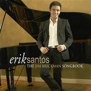 Erik Santos: The Jim Brickman Song Book