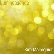 Kim Malmquist《Luminessence》 - yy - yznc