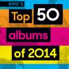 2014年终榜:NME年度专辑50强