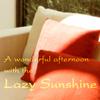 LazyShine(慵懒的午后)