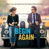 Begin Again 官方插曲原声全收录