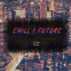 冷强尼__NO.5 Chillwave / Chillstep / Chilltrap / Future Bass / Future Garage