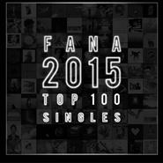 FANA 2015 Top 100 Singles