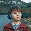 The A Word 相对无言(全曲目)
