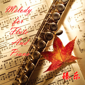 Melody for Flute&Piano