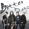 Better Dayz Feat. aMEI