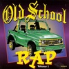 Old School Rap, Vol. 1