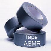 Tape ASMR