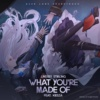 What You're Made Of (feat. Kiesza) (Azur Lane Soundtrack)