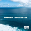 START FROM THIS COASTAL CITY