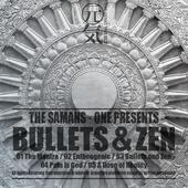 Bullets and Zen