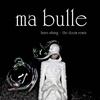 Ma Bulle Remix