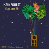 Rainforest - Equinox EP