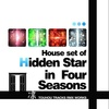 "House set of ""Hidden Star in Four Seasons"""