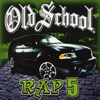 Old School Rap, Vol. 5