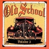 Old School Volume 3