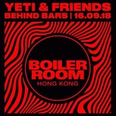 Boiler Room Hong Kong x YETI & Friends
