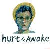 HURT&AWAKE