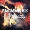 Bangarang Mix