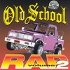 Old School Rap, Vol. 2