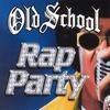 Old School Rap Party