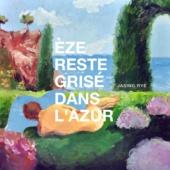 Èze Reste Grisé Dans L'Azur