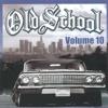 Old School Volume 10