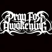Pray For Awakening