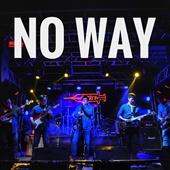 NoWay乐队