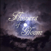 Flowers Of Gloom