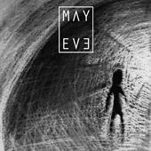 MAY EVE