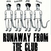 Runaway from club