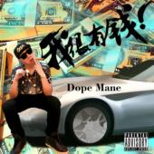 Dope Mane