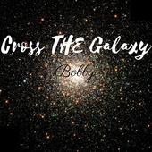Cross The Galaxy