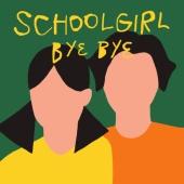 Schoolgirl byebye